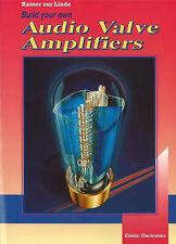 Build Your Own Audio Valve Amplifiers by Linde, Rainer Zur