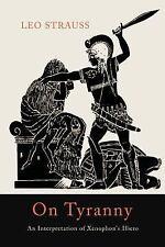 On Tyranny : An Interpretation of Xenophon's Hiero by Leo Strauss (2015,...