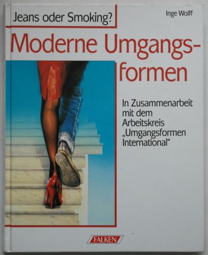1 von 1 - Moderne Umgangsformen – Jeans oder Smoking / Inge Wolff