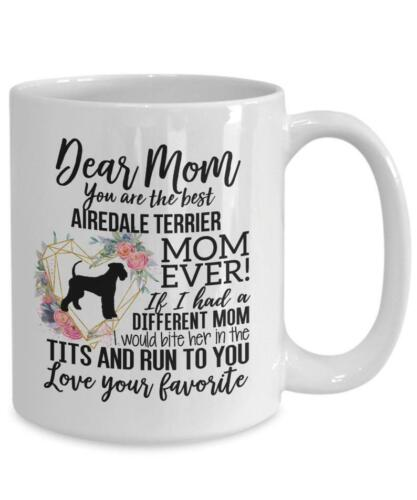 Airedale Terrier Mom Mug Mother/'s Day Gift For Airedale Terrier Lover Airedale