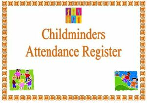 Details about Childminder ATTENDANCE RECORD BOOK REGISTER readymade easy to  use childminding