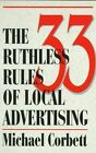 33 Ruthless Rules of Local Advertising Stilli Dave 096673839x