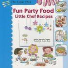 Fun Party Food: Little Chef Recipes by Mercedes Segarra (Paperback / softback, 2013)