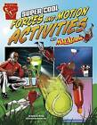 Super Cool Forces and Motion Activities with Max Axiom by Agnieszka Biskup (Hardback, 2015)