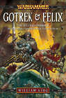 Gotrek and Felix, the Second Omnibus by William King (Paperback, 2006)