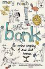 Bonk: The Curious Coupling Of Sex And Science by Mary Roach (Paperback, 2009)