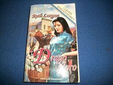 RUTH LANGAN-IL DRAGO D'ORO-GRANDI ROMANZI STORICI-N.242-HARLEQUIN MONDADORI-2000