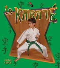 Le Karate (Sans Limites) (French Edition)