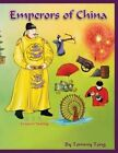 Emperors of China by Tommy Tong (Paperback / softback, 2013)