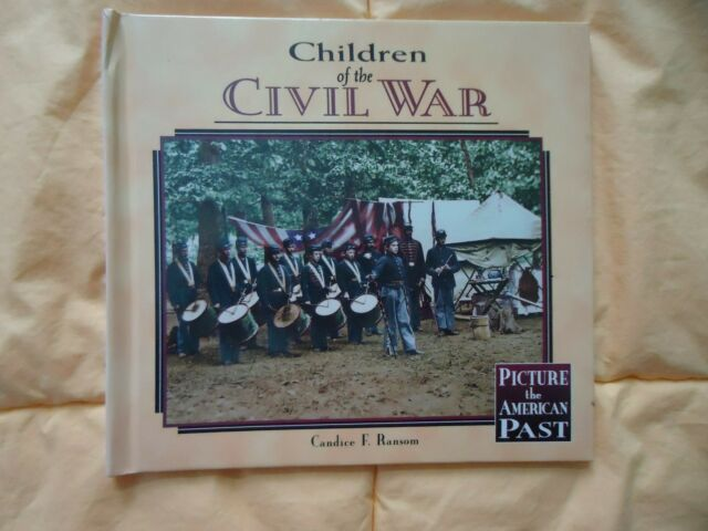 ##NEW## CHILDREN OF CIVIL WAR (PICTURE AMERICAN PAST) By Candice Ransom -