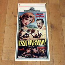 ESSI VIVRANNO! locandina poster Humphrey Bogart June Allyson Battle Circus K2