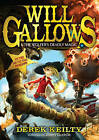 Will Gallows and the Wolfer's Deadly Magic by Derek Keilty (Paperback, 2015)