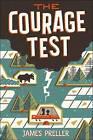 The Courage Test by James Preller (Hardback, 2016)