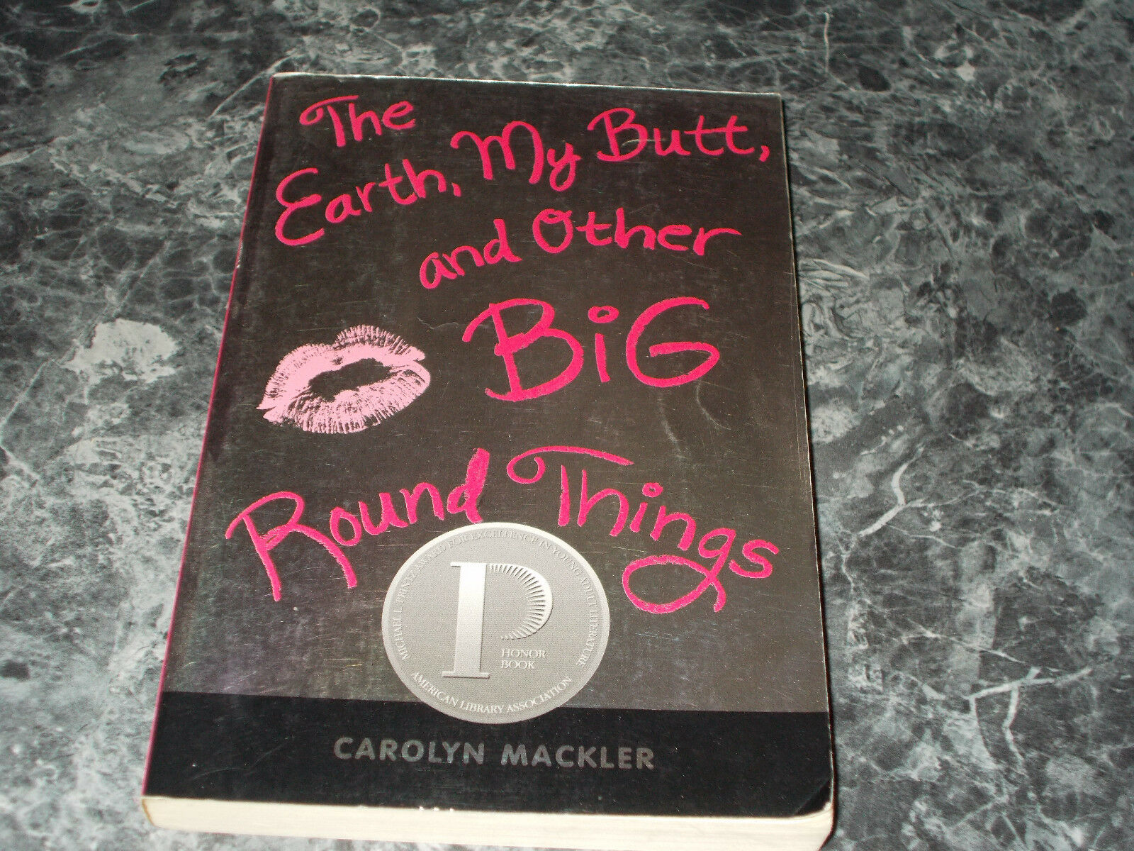 the earth my butt and other big round things essay The earth, my butt, and other big round things by carolyn mackler and a great selection of similar used, new and collectible books available now at abebookscom.