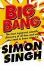 Big Bang: The Most Important Scientific Discovery of All Time and Why You Need to Know About it by Dr. Simon Singh (Paperback, 2005)