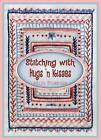 Stitching with Hugs 'n Kisses by Helen Stubbing (Spiral bound, 2012)