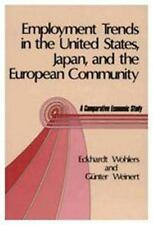Employment Trends in the United States, Japan, and the European Community: A Com