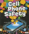 Cell Phone Safety by Kathy Allen (Paperback / softback, 2013)