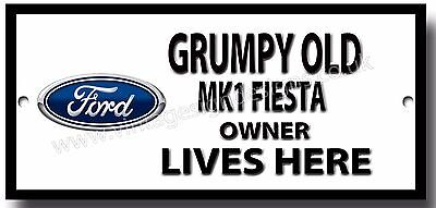 GRUMPY OLD FORD CAPRI MK1 OWNER LIVES HERE METAL SIGN.VINTAGE FORD CARS.