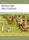 Bronze Age War Chariots by Nic Fields (Paperback, 2006)