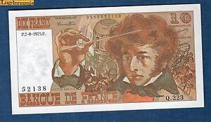 10 Francs Berlioz Type 1972 - 7-8-1975 Q.223 - 52138 Neuf Cote 40 Euro ModèLes à La Mode