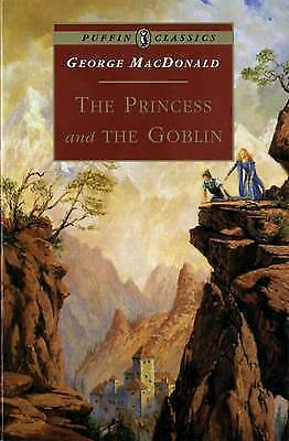 The Princess and the Goblin (Puffin Classics), MacDonald, George, Very Good Book