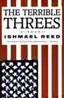 The Terrible Threes by Ishmael Reed (Paperback, 2009)