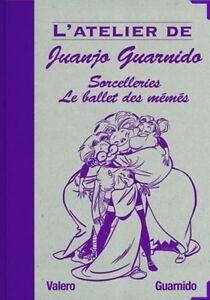 Sorcelleries-Le-ballet-des-Memes-TL-275-ex-numerote-et-signe-par-Guarnido-neuf