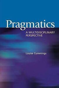 Pragmatics-A-Multidisciplinary-Perspective-by-Cummings-Louise-Paperback-book