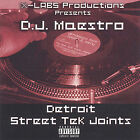 Detroit Street Tek Joints by DJ Maestro (CD, May-2005, X-LABS)