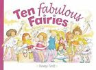 Ten Fabulous Fairies by Nancy Trott (Paperback, 2007)
