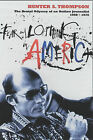 Fear and Loathing in America: The Brutal Odyssey of an Outlaw Journalist 1968-1976 by Hunter S. Thompson (Paperback, 2001)