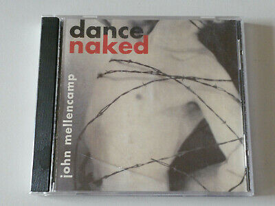 Dance Naked - Song By John Cougar Mellencamp | Discogs Tracks