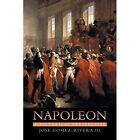 Napoleon: A Historical Perspective by Jose Gomez-Rivera (Paperback / softback, 2014)