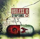 Symptoms 0751097078716 by Useless ID Vinyl Album