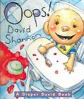 Oops! A Diaper David Book by David Shannon (Hardback, 2005)