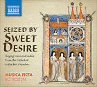 Seized By Sweet Desire (CD, Sep-2009, Naxos (Distributor))