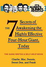 It's Always Sunny in Philadelphia: The 7 Secrets of Awakening the Highly Effective Four-Hour Giant, Today by The Gang (Paperback, 2015)