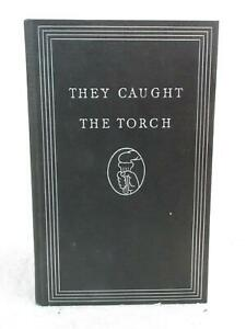 Will Ross THEY CAUGHT THE TORCH Nursing Heroes 1939 Will Ross, Milwaukee, WI