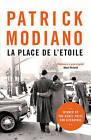La Place de l'Etoile by Patrick Modiano (Paperback, 2016)