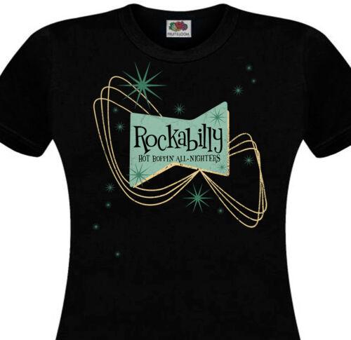 Rock/'n/'Roll 50/'s Fifties Hot Boppin/' All Nighters T-shirt femme ROCKABILLY