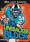 Linebacker Block by Jake Maddox (Hardback, 2010)