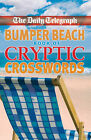 The  Daily Telegraph  Bumper Beach Book of Cryptic Crosswords by Telegraph Group Limited (Paperback, 2007)