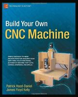 Build Your Own Cnc Machine (technology In Action) By James Floyd Kelly, (paperba