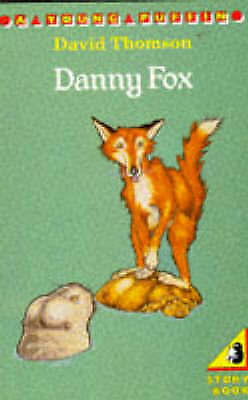 Danny Fox (Young Puffin Books), David Thomson, Used; Acceptable Book