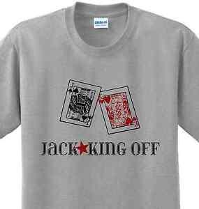 Jack king off shirt