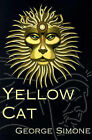 Yellow Cat by George Simone (Paperback / softback, 2000)