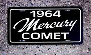 1964 Mercury Comet  License plate car  tag 64 MERC sub compact