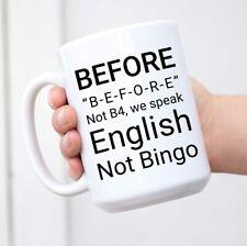 Wampumtuk English Grammar Teacher Before Not Bingo 11 Ounces Funny Coffee Mug For Sale Online Ebay
