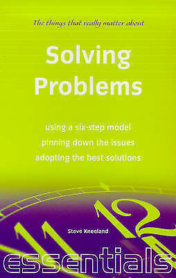 (Very Good)-Solving Problems: Use this easily learnt system, make good decisions